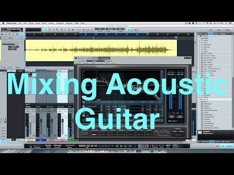 Mixing Acoustic Guitar