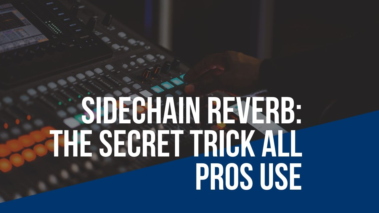 sidechain reverb technique