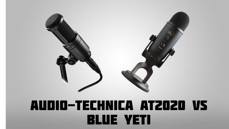 Audio Technica AT2020 vs Blue Yeti